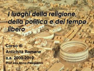 I luoghi della religione, della politica e del tempo libero