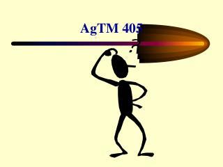 AgTM 405