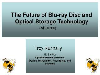 The Future of Blu-ray Disc and Optical Storage Technology