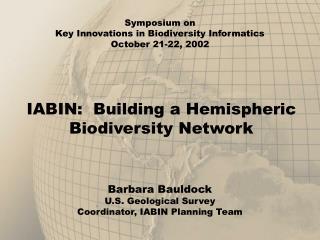 IABIN:  Building a Hemispheric Biodiversity Network