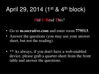 April 29, 2014 (1 st  & 4 th  block)