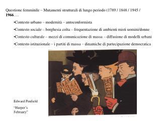 Questione femminile – Mutamenti strutturali di lungo periodo (1789 / 1848 / 1945 /  1966 ….