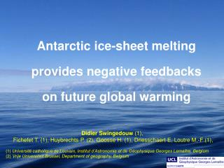 Antarctic ice-sheet melting  provides negative feedbacks  on future global warming