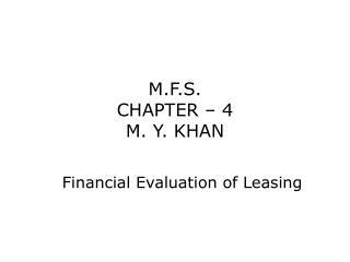M.F.S. CHAPTER � 4 M. Y. KHAN