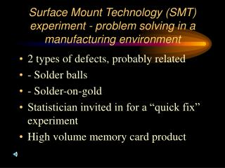 Surface Mount Technology (SMT) experiment - problem solving in a  manufacturing environment