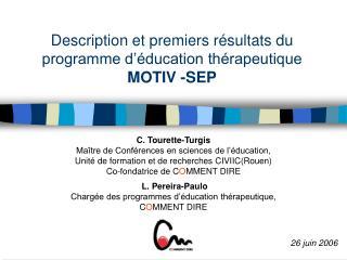 Description et premiers résultats du programme d'éducation thérapeutique  MOTIV -SEP