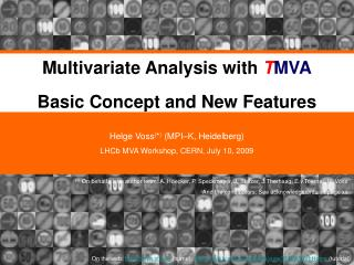 Multivariate Analysis with  T MVA Basic Concept and New Features