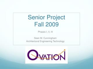 Senior Project  Fall 2009
