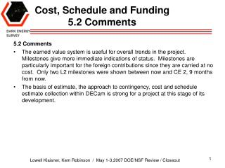 Cost, Schedule and Funding 5.2 Comments