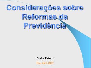 Considera��es sobre Reformas da Previd�ncia