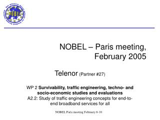 NOBEL – Paris meeting,  February 2005