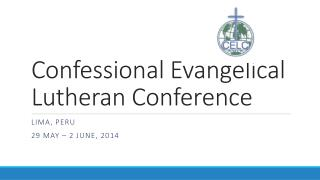 Confessional Evangelical Lutheran Conference