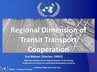 Regional Dimension of Transit Transport Cooperation