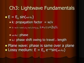 Ch3: Lightwave Fundamentals