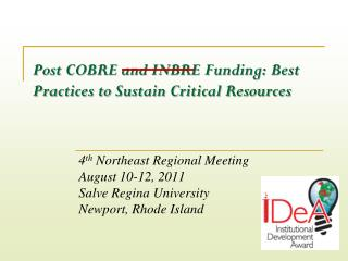 Post COBRE and INBRE Funding: Best Practices to Sustain Critical Resources