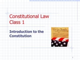Constitutional Law Class 1