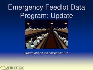 Emergency Feedlot Data Program: Update