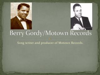 Berry Gordy/Motown Records