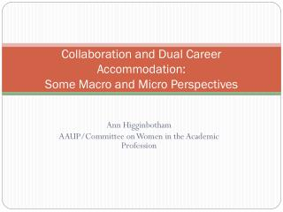 Collaboration and Dual Career Accommodation: Some Macro and Micro Perspectives