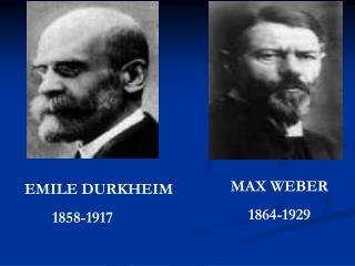 MAX WEBER 1864-1929