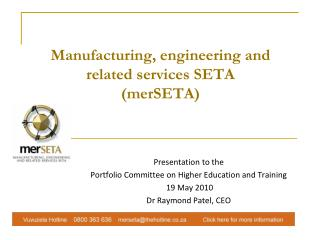 Manufacturing, engineering and related services SETA  (merSETA)