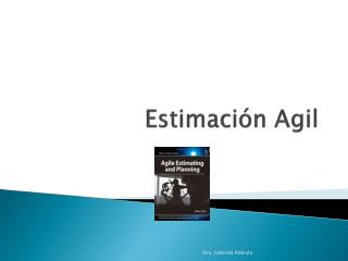 Estimaci�n  Agil