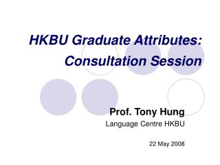 HKBU Graduate Attributes:  Consultation Session