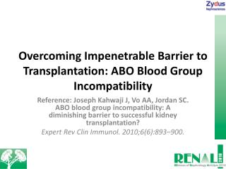Overcoming Impenetrable Barrier to Transplantation: ABO Blood Group Incompatibility