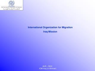 International Organization for Migration Iraq Mission