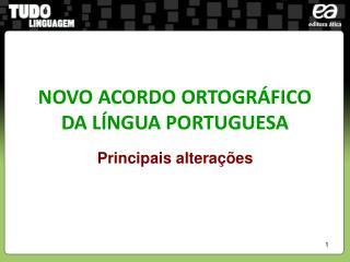 NOVO ACORDO ORTOGR FICO DA L NGUA PORTUGUESA