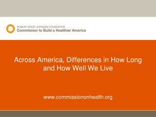 Across America, Differences in How Long and How Well We Live