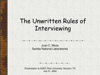 The Unwritten Rules of Interviewing