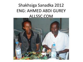 Shakhsiga Sanadka  2012 ENG: AHMED ABDI GUREY ALLSSC.COM