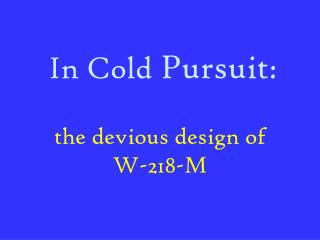 In Cold  Pursuit :