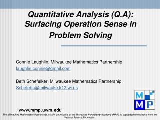 Quantitative Analysis (Q.A): Surfacing Operation Sense in Problem Solving