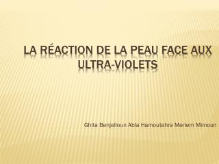 La r�action de la peau face aux ultra-violets