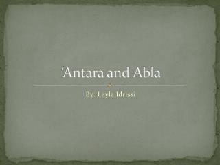 ' Antara  and  Abla