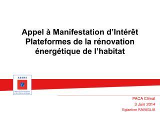 Appel à Manifestation d'Intérêt Plateformes de la rénovation énergétique de l'habitat