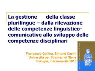 La gestione  della classe plurilingue   dalla rilevazione delle competenze linguistico-comunicative allo sviluppo delle