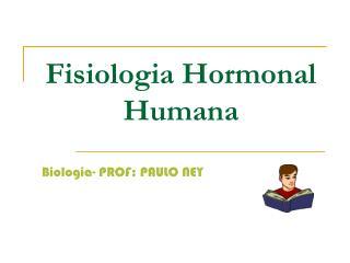 Fisiologia Hormonal Humana