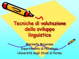 Tecniche di valutazione dello sviluppo linguistico