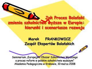 Jak Proces Boloński zmienia szkolnictwo wyższe w Europie: kierunki i scenariusze rozwoju