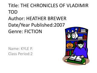 Name: KYLE P. Class Period:2