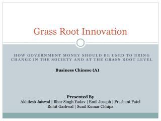 Grass Root Innovation