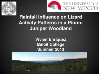 Rainfall Influence on Lizard Activity Patterns in a Piñon-Juniper Woodland Vivien Enriquez