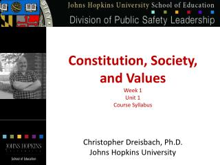Constitution, Society,  and Values Week 1 Unit 1 Course Syllabus