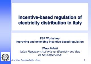 Incentive-based regulation of electricity distribution in Italy