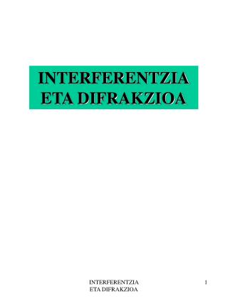 INTERFERENTZIA ETA DIFRAKZIOA