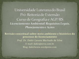 Revisão conceitual sobre meio ambiente e histórico do processo de licenciamento