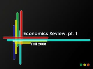 Economics Review, pt. 1